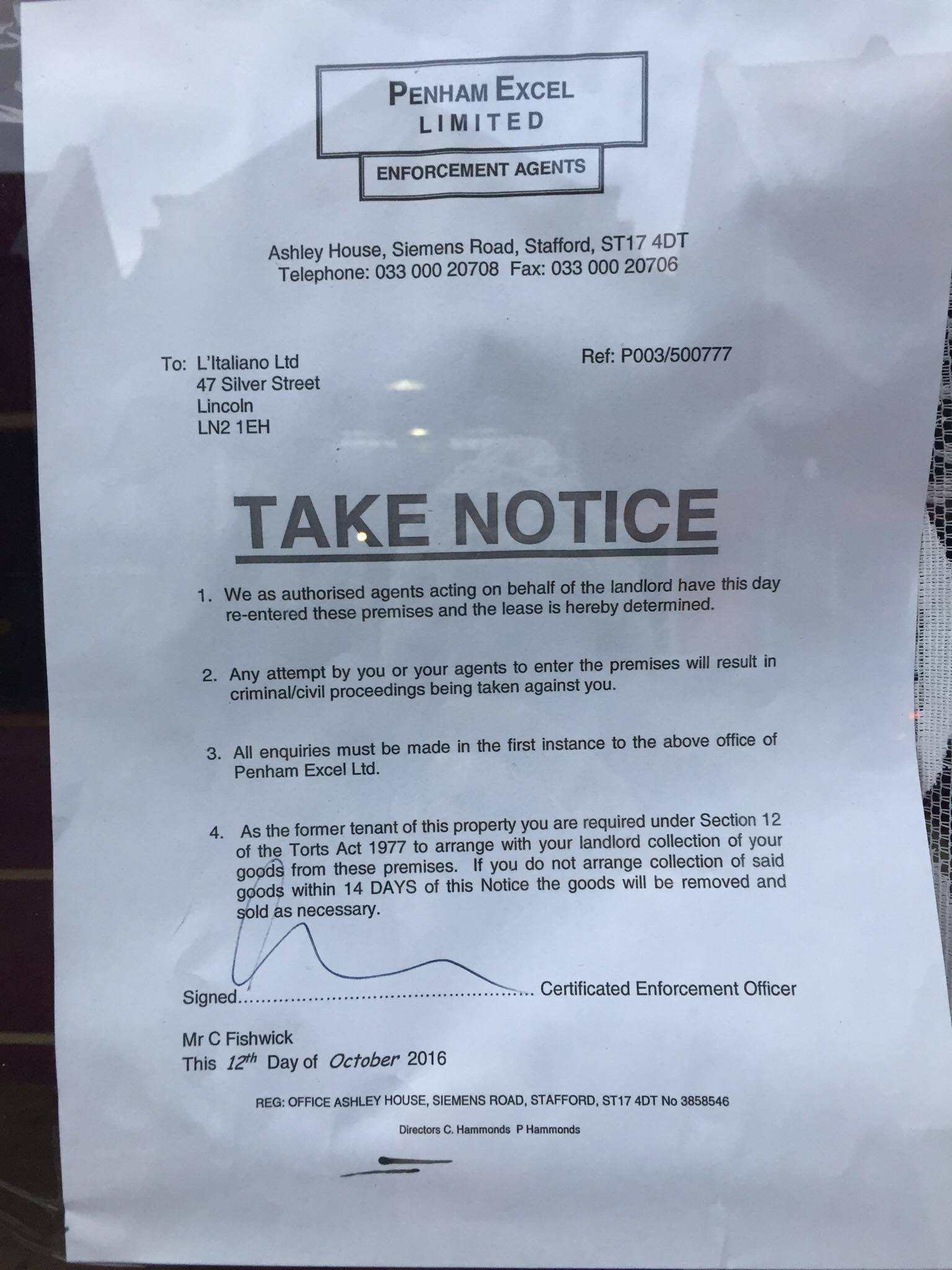 The enforcement notice was posted by bailiffs last week.